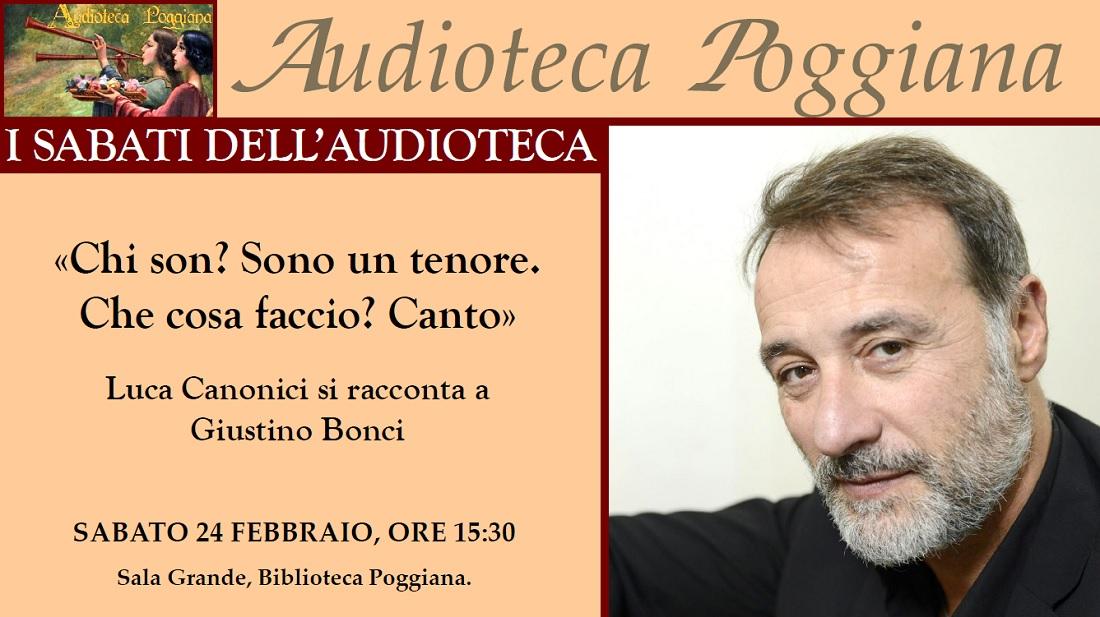 I Sabati dell'Audioteca, incontro con Luca Canonici